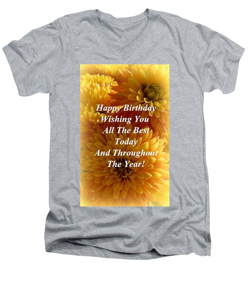 Because It's Your Birthday Men's V-Neck T-Shirt