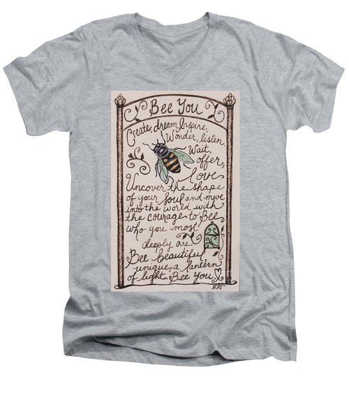Bee You Men's V-Neck T-Shirt