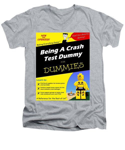 Men's V-Neck T-Shirt featuring the photograph Being A Crash Test Dummy For Dummies by Mark Fuller