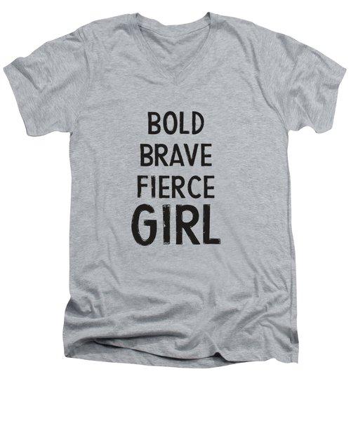 Bold Brave Fierce Girl- Art By Linda Woods Men's V-Neck T-Shirt