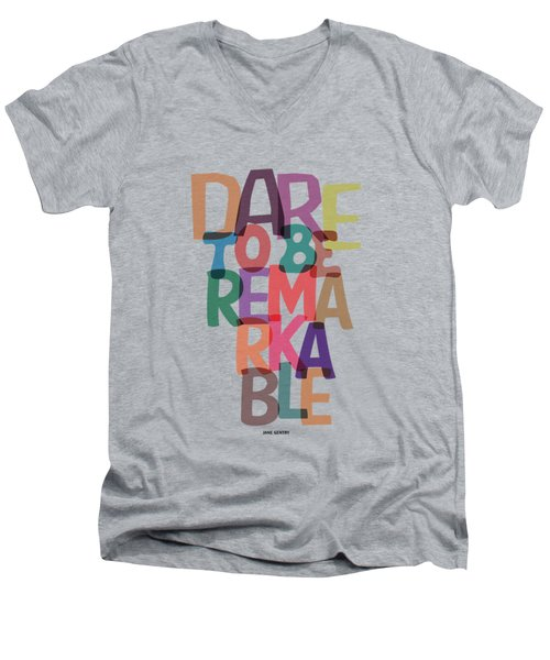 Dare To Be Jane Gentry Motivating Quotes Poster Men's V-Neck T-Shirt by Lab No 4