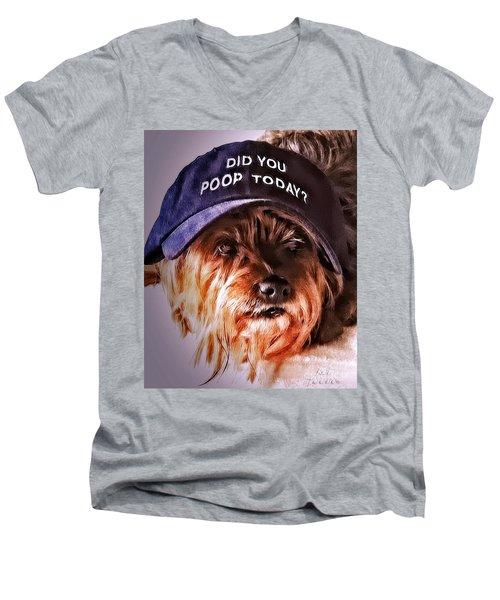 Did You Poop Today Men's V-Neck T-Shirt