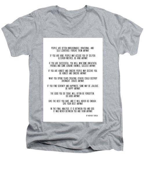 Do It Anyway By Mother Teresa 3 #minimalism #inspirational Men's V-Neck T-Shirt