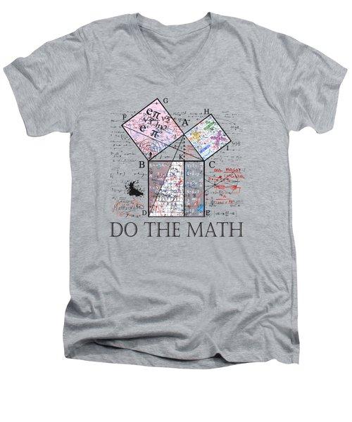Do The Math Men's V-Neck T-Shirt