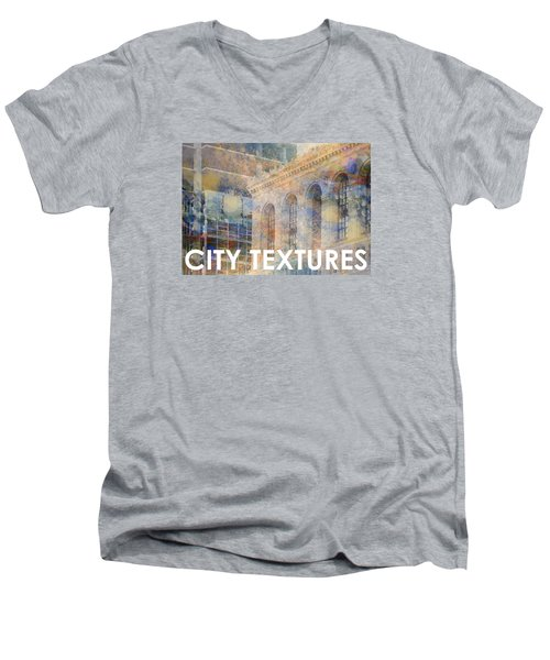 Men's V-Neck T-Shirt featuring the mixed media Downtown City Textures by John Fish