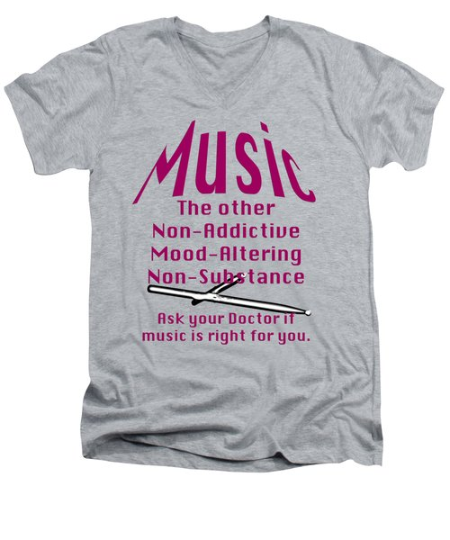 Drum Or Percussion Music Is Right For You 5493.02 Men's V-Neck T-Shirt by M K  Miller