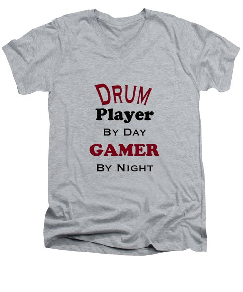 Drum Player By Day Gamer By Night 5625.02 Men's V-Neck T-Shirt