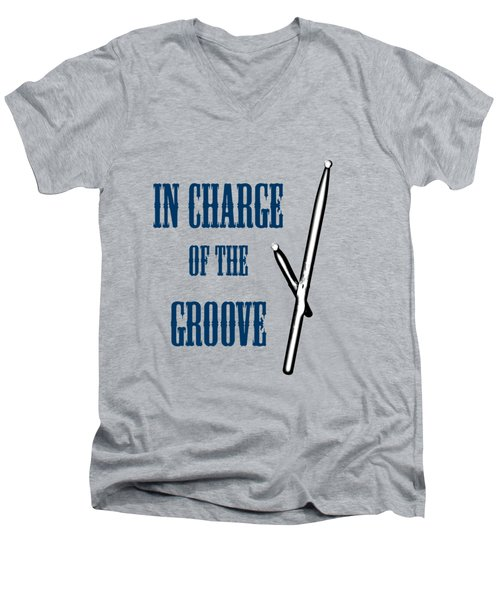 Drums In Charge Of The Groove 5529.02 Men's V-Neck T-Shirt by M K  Miller