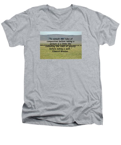 Edward Weston Quote Men's V-Neck T-Shirt