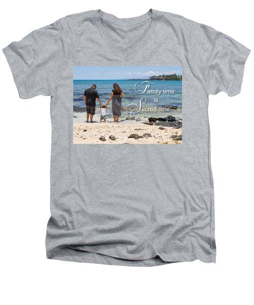 Family Time Is Sacred Time Men's V-Neck T-Shirt