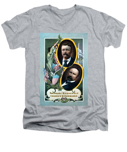 For President - Theodore Roosevelt And For Vice President - Charles W Fairbanks Men's V-Neck T-Shirt