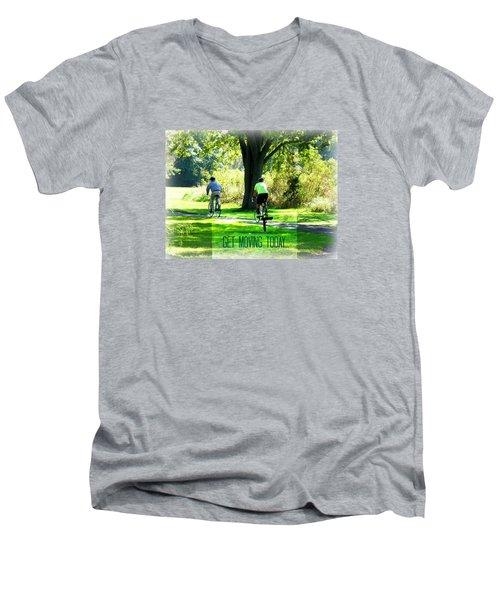 Get Moving Inspirational Men's V-Neck T-Shirt