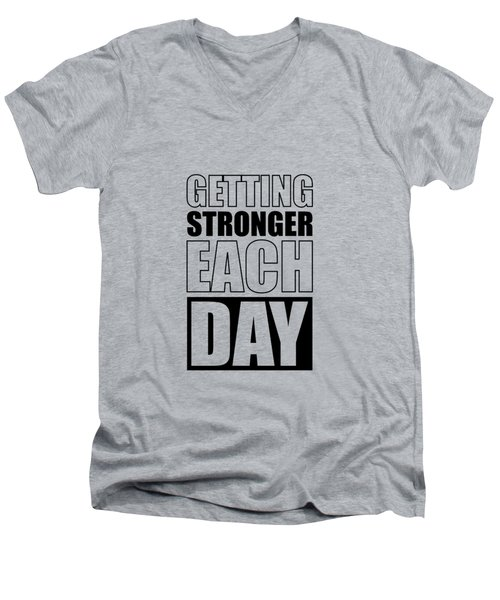 Getting Stronger Each Day Gym Motivational Quotes Poster Men's V-Neck T-Shirt