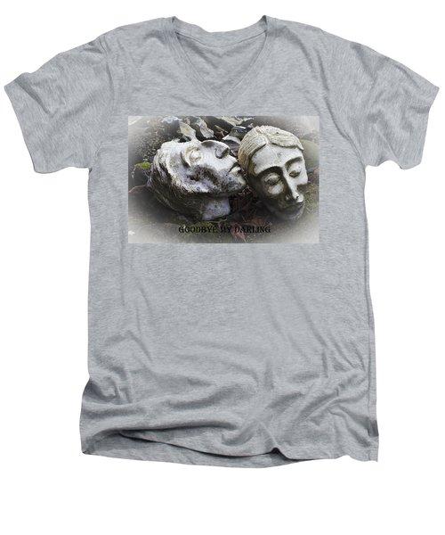 Goodbye My Darling Text Men's V-Neck T-Shirt