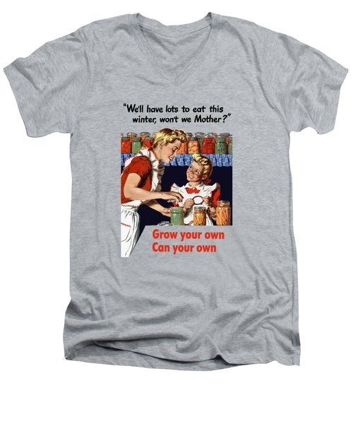 Grow Your Own Can Your Own  Men's V-Neck T-Shirt