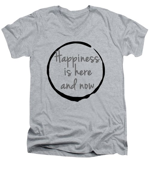 Happiness Is Here And Now Men's V-Neck T-Shirt by Julie Niemela