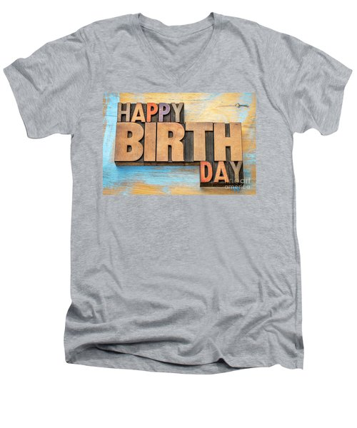 Happy Birthday Word Abstract In Wood Type  Men's V-Neck T-Shirt
