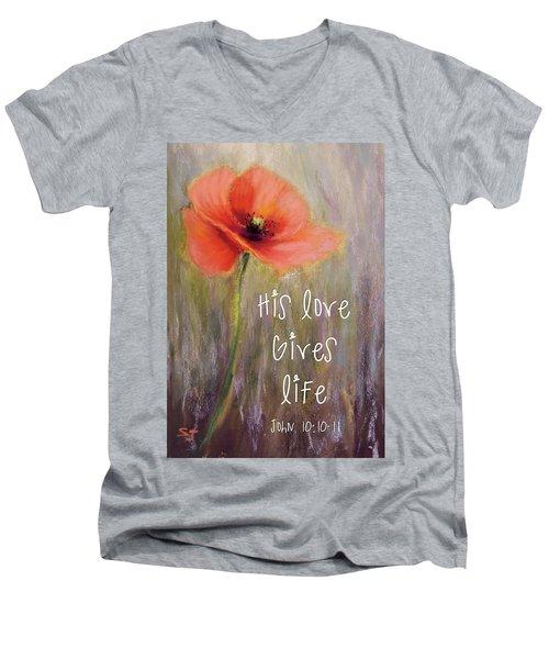 His Love Gives Life Men's V-Neck T-Shirt