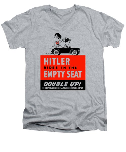 Men's V-Neck T-Shirt featuring the painting Hitler Rides In The Empty Seat by War Is Hell Store