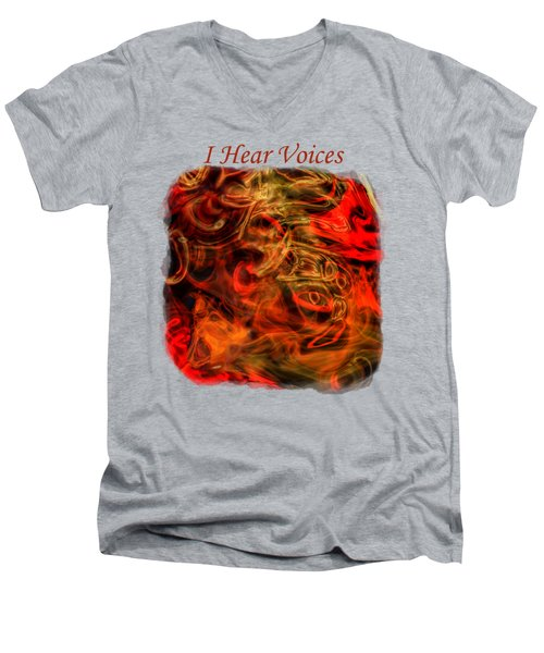 I Hear Voices Men's V-Neck T-Shirt