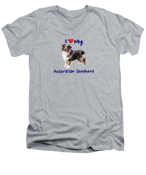 I Heart My Australian Shepherd Men's V-Neck T-Shirt