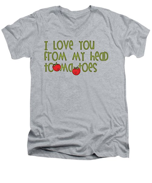 I Love You From My Head Tomatoes Men's V-Neck T-Shirt by M Vrijhof