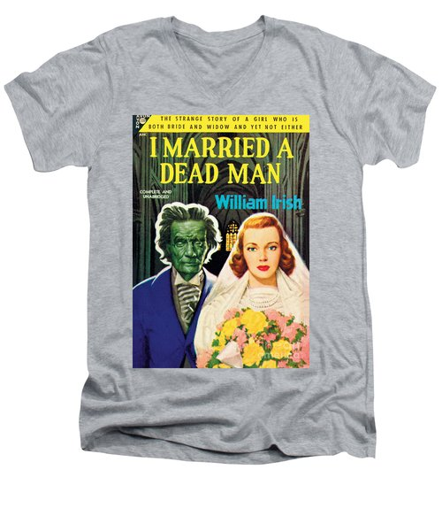 I Married A Dead Man Men's V-Neck T-Shirt by Unknown Artist