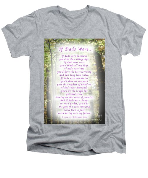If Dads Were Greeting Card And Poster Men's V-Neck T-Shirt by Felipe Adan Lerma