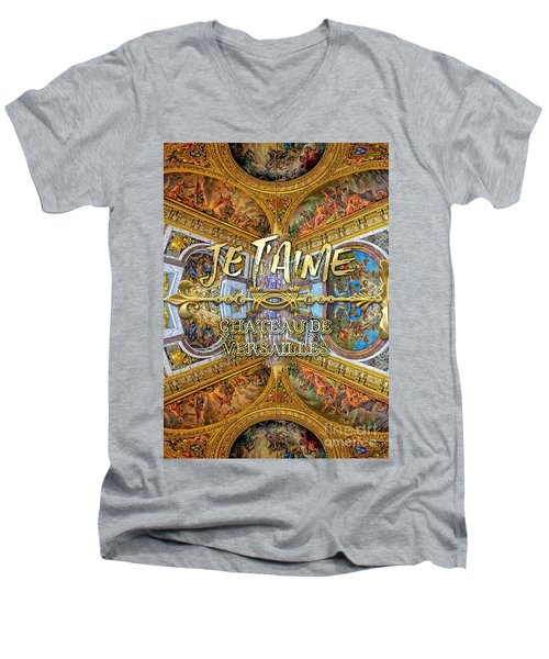 Je Taime Chateau Versailles Peace Salon Hall Of Mirrors Men's V-Neck T-Shirt