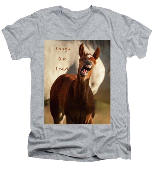 Laugh Out Loud Men's V-Neck T-Shirt