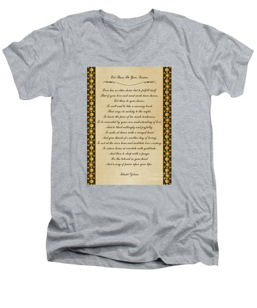 Let These Be Your Desires By Khalil Gibran Men's V-Neck T-Shirt by Olga Hamilton