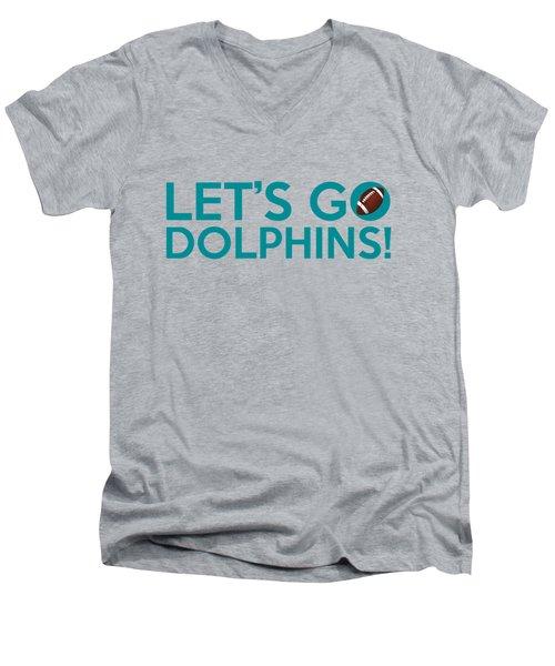 Let's Go Dolphins Men's V-Neck T-Shirt