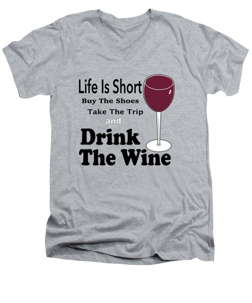 Life Is Short Men's V-Neck T-Shirt