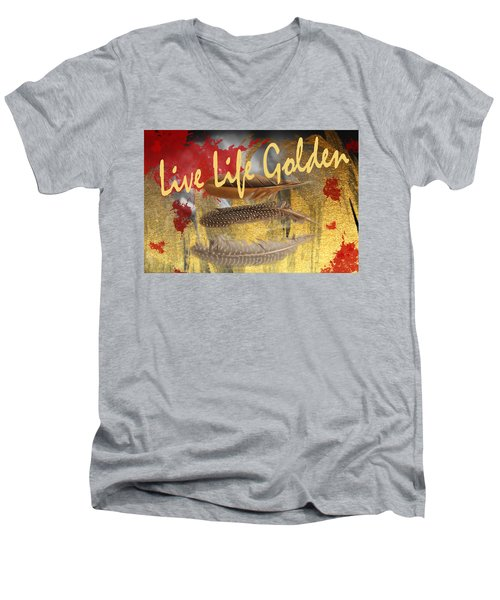 Live Life Golden Men's V-Neck T-Shirt by Toni Hopper