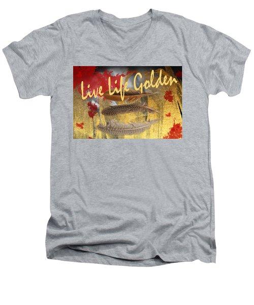 Live Life Golden Men's V-Neck T-Shirt