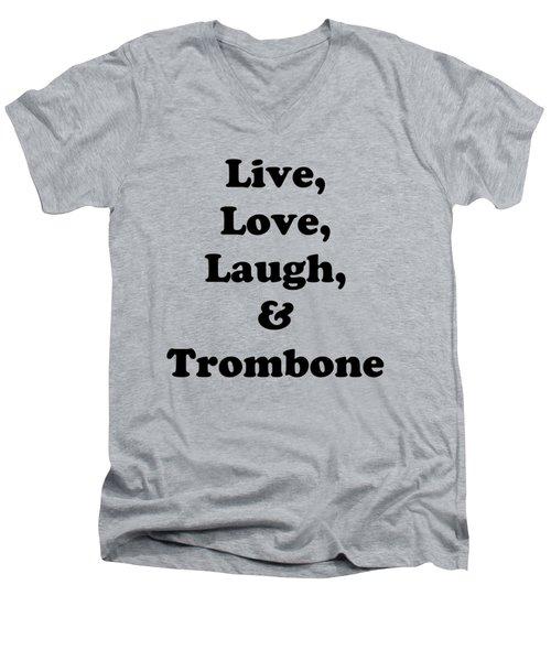 Live Love Laugh And Trombone 5606.02 Men's V-Neck T-Shirt