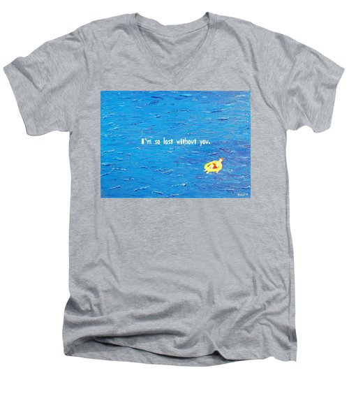 Lost Without You Greeting Card Men's V-Neck T-Shirt