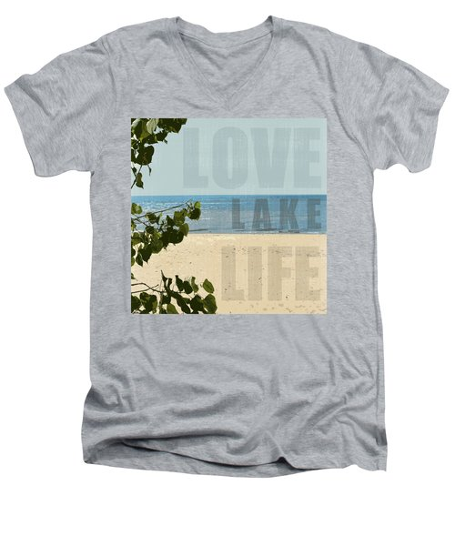 Men's V-Neck T-Shirt featuring the photograph Love Lake Life by Michelle Calkins