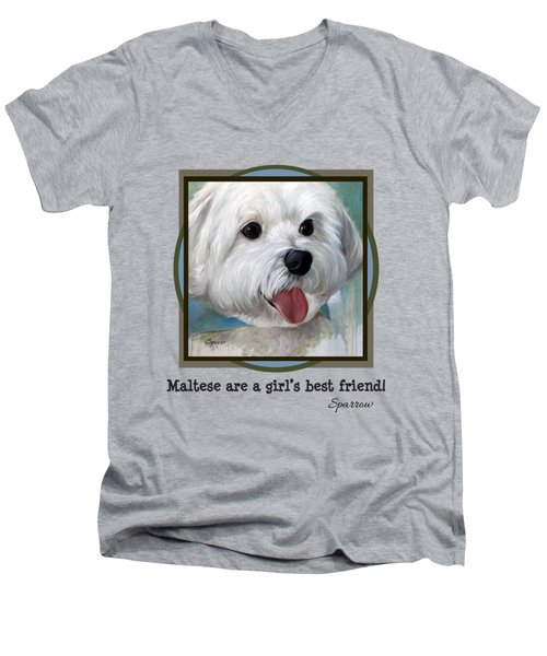 Maltese Are A Girl's Best Friend Men's V-Neck T-Shirt