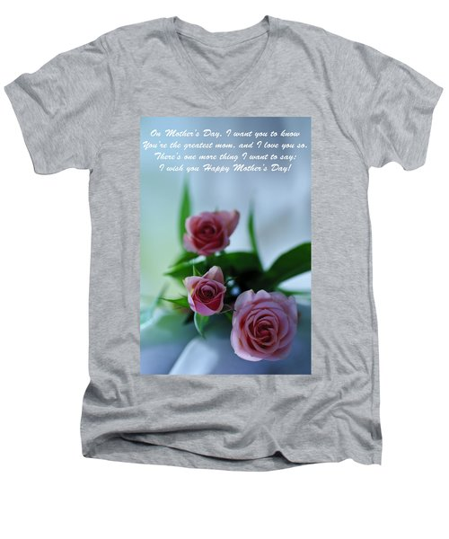 Men's V-Neck T-Shirt featuring the photograph Mother's Day Card 1 by Michael Cummings