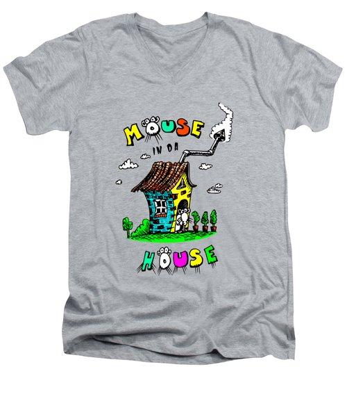 Mouse In Da House Men's V-Neck T-Shirt by Kim Gauge