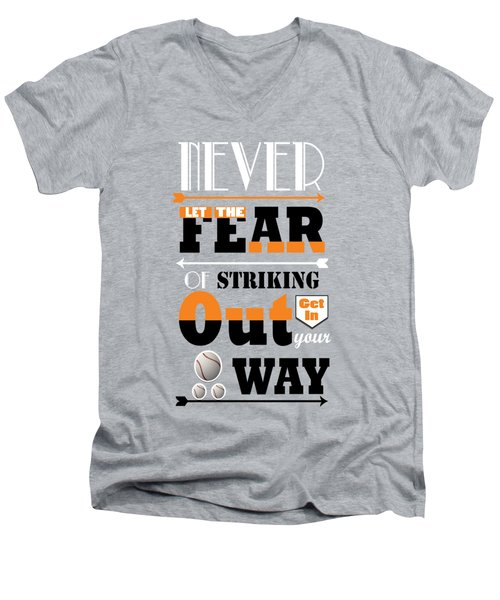 Never Let The Fear Of Striking Babe Ruth Baseball Player Men's V-Neck T-Shirt by Creative Ideaz
