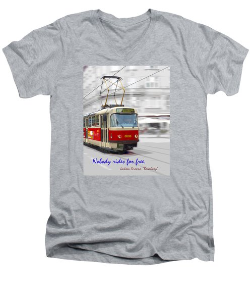 Nobody Rides For Free Men's V-Neck T-Shirt