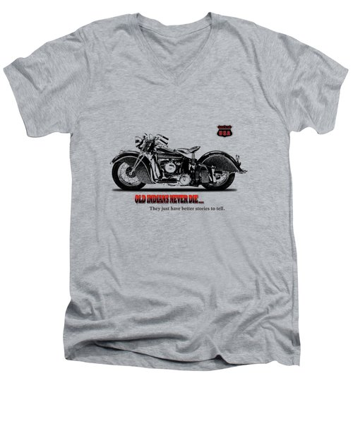 Old Indians Never Die Men's V-Neck T-Shirt