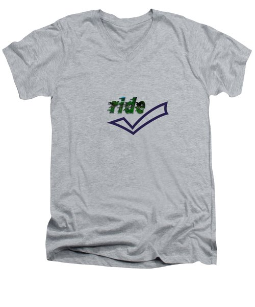 Ride Text Men's V-Neck T-Shirt by Mim White