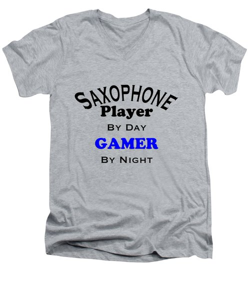 Saxophone Player By Day Gamer By Night 5622.02 Men's V-Neck T-Shirt