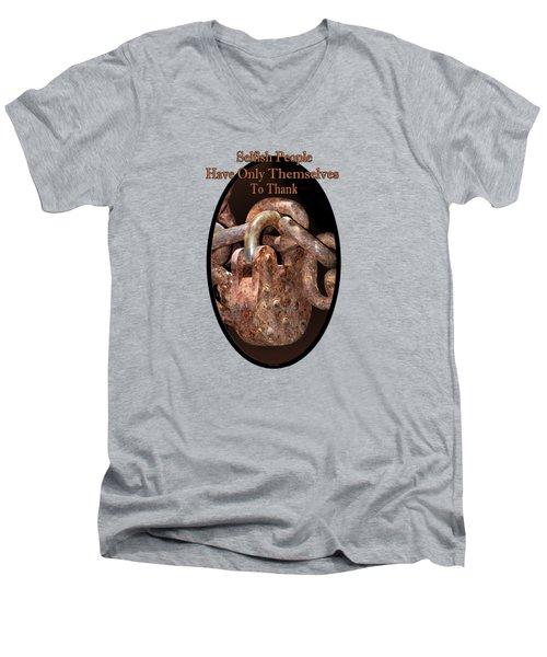 Selfish People Men's V-Neck T-Shirt by Phyllis Denton