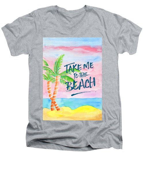 Take Me To The Beach Palm Trees Watercolor Painting Men's V-Neck T-Shirt
