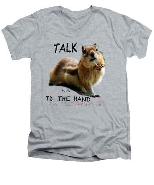 Talk To The Hand Men's V-Neck T-Shirt