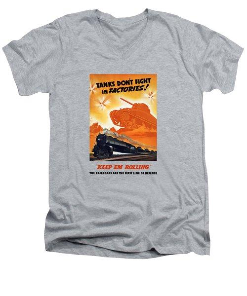 Tanks Don't Fight In Factories Men's V-Neck T-Shirt
